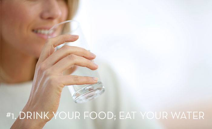 a woman drinking water with the words Drink your food; eat your water