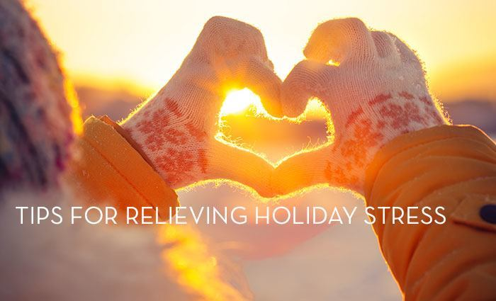 Tips for Relieving Holiday Stress